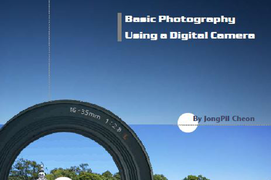Basic Photography. Using a Digital Camera
