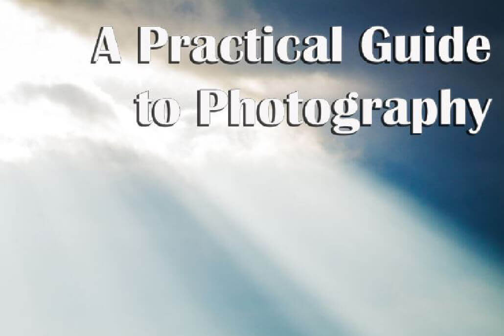 A practical guide to photography 1a 20 Free Photography E Books