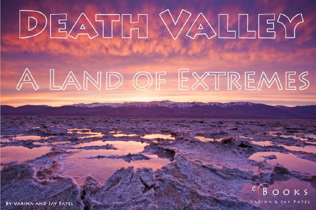 Death Valley A Land Of Extremes 6 20 Free Photography E Books