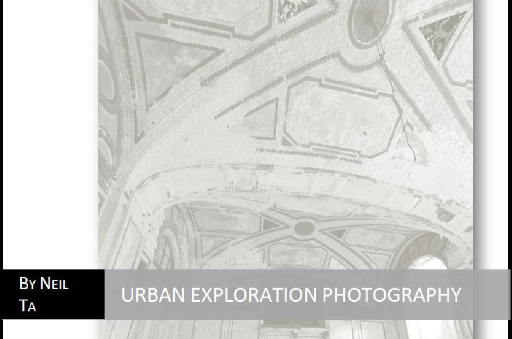 Urban Exploration Photography 25 Free Photography E Books